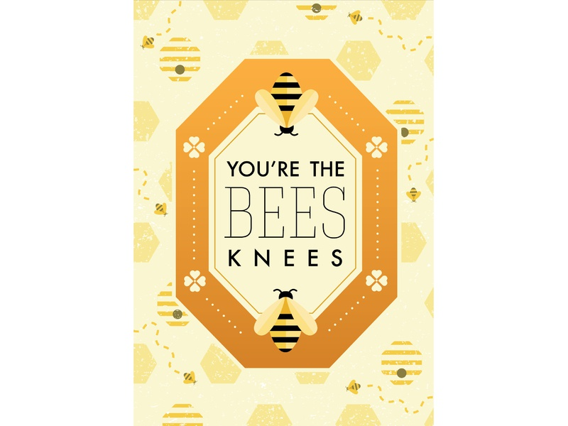 You're the Bee's Knees honeycomb honey vector illustration bees knees valentines day love sweetheart bee hive bee valentine