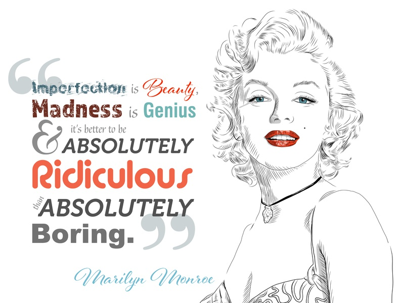 Marilyn Monroe Illustration With One Of Her Quotes By