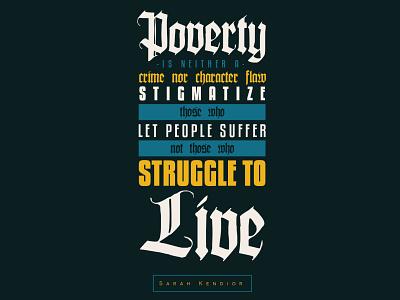 Poverty poverty graphic design quote typography