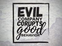 Evil Company