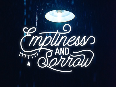 Emptiness & Sorrow cry crying night light street lamp street light alone emptiness sorrow rain emotions typography