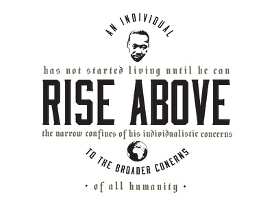 Rise Above inspirational quote knowledge martin luther king martin luther king jr mlk graphic design quote typography