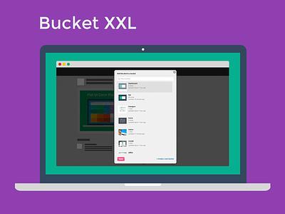 Bucket XXL - Chrome Extension dribbble bucket tool chrome extension freebie free improvements ui buckets google chrome chrome extension