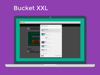 Bucket XXL - Chrome Extension