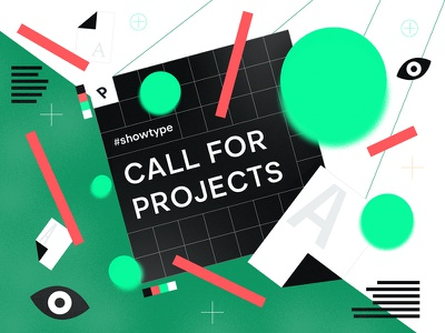 #SHOWTYPE — Call For Projects branding typography software app design type projects contest showtime prototypo