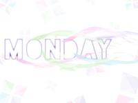 Monday Fade