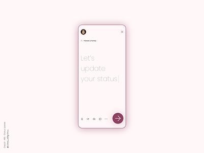 Status Update - 081 Daily UI Challenge status update dailyui 081 daily ui dailyuichallenge minimalist dailyui simple minimalism minimal ui design design
