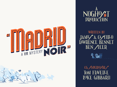 Madrid Noir - Titles Design branding spain madrid typography design title lettering