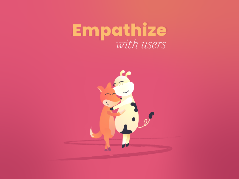 Empathize with users book digital storytelling illustration gradient understand happy hug characters fox cow empathy