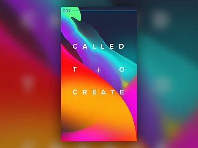 007 : Called To Create liquid graidents color red orange illustrator adobe abstract graphic design design created dailychallenge create