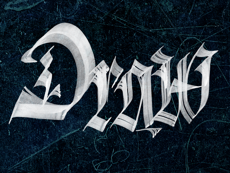 Draw Dribbble Doodle photoshop blackletter gothic ink brush calligraphy calligraphy