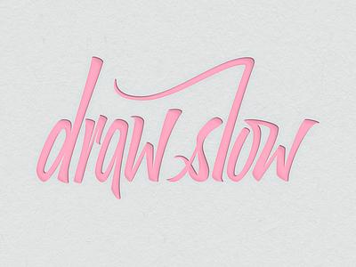 Drawslow Logo WIP papercut handlettering lettering vector glyphs logo