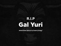 R.I.P Gal Yuri