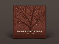 Modern Mortals