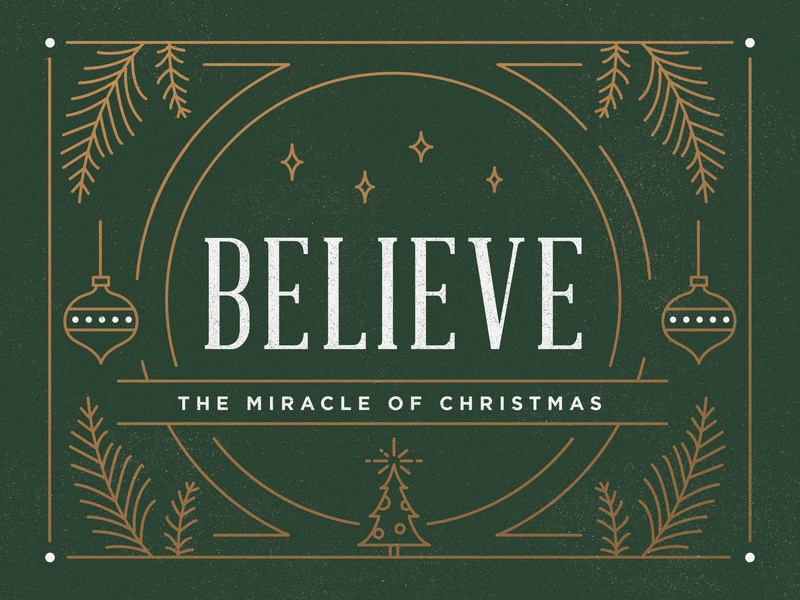 Believe - The Miracle of Christmas series sermon ohio columbus miracle advent christmas