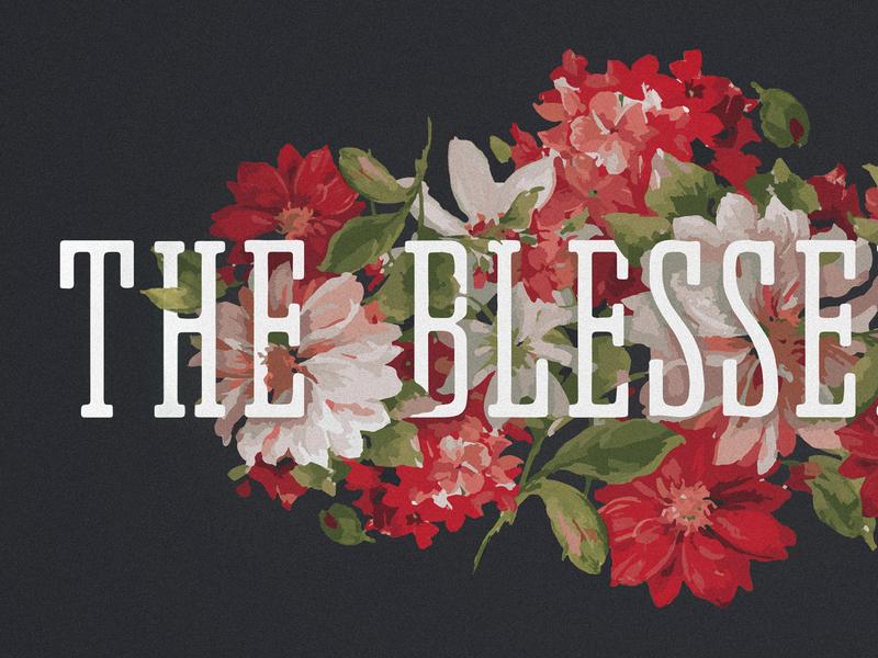 The Blessed Life - Sermon Series life blessed the artwork series sermon church ohio columbus