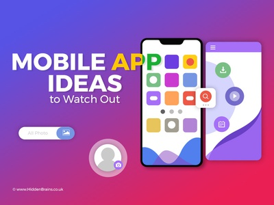 Unique and Simple Mobile App Ideas to Watch Out