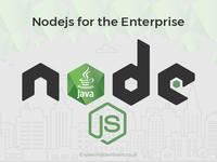 Nodejs For The Enterprise