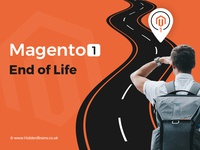 Magento 1 End of Life and Beginning of the Other