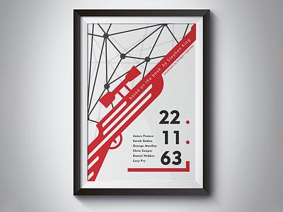Poster #2 - 22.11.63 / 11.22.63 concept minimalist james franco stephen king jfk kennedy posters poster design tv poster 11.22.63 22.11.63 hulu