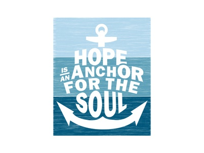 Hope is an Anchor for the Soul anchor illustration hope shirt feed my starving children fmsc