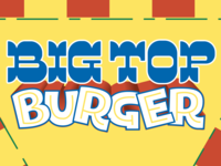 Big Top Burger