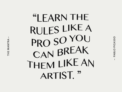 Break the rules design warped lettering type picasso pablo picasso typography quote