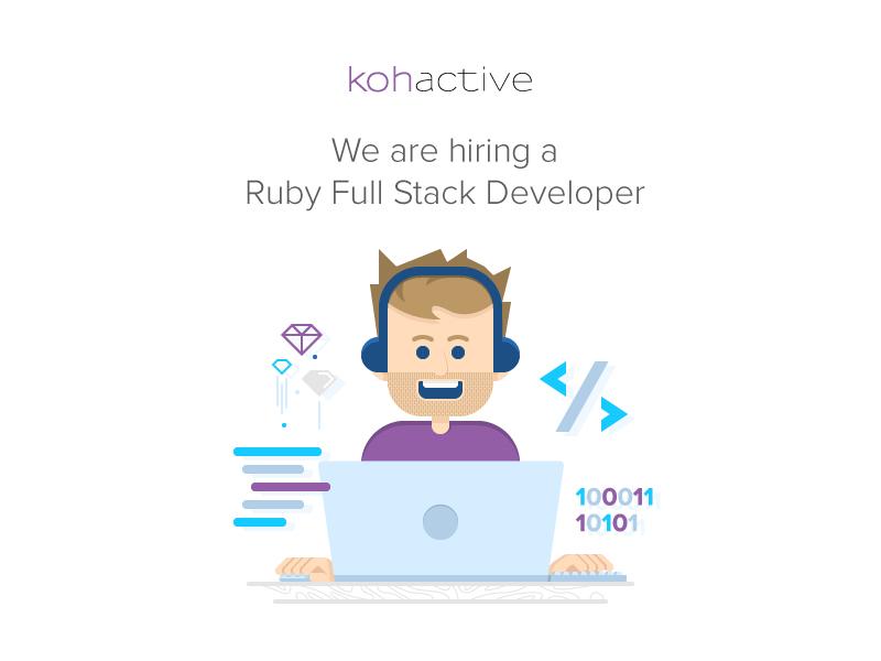 We're Hiring! kohactive startup agency hiring dev developer stack full ruby opening job