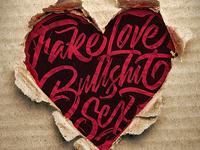 Fake love -Lettering Heart