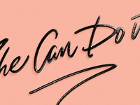 She Can do it - Details
