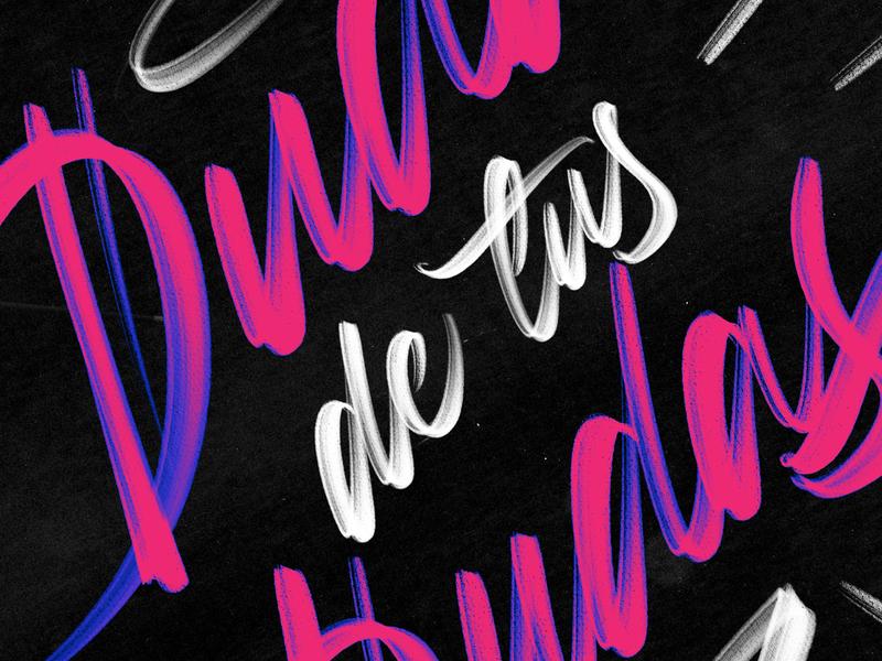 Duda de tus dudas - WIP textures calligraphy details procreate lettering