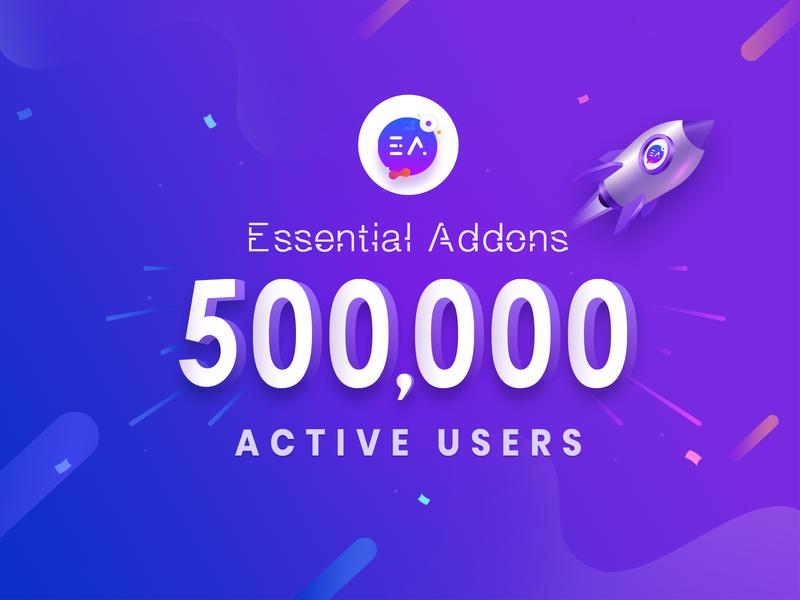 Essential Addons Hits 500,000+ Active Users wordpress plugin webdesign branding banner gradient creative illustration