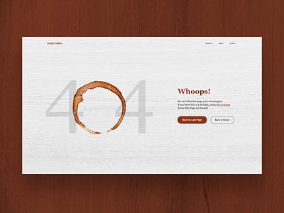 #DailyUI 008 - 404 Page wood coffee page not found 404 error 404 dailyui 008 dailyui