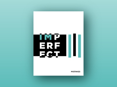 I'm Perfect type imperfect poster design