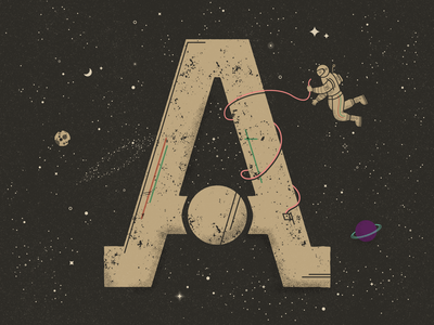 A for Astronaut - 36 Days of Type truegrittexturesupply textured constellations gravity stars moon planets astronaut galaxy space lettering typography 36 days of type illustration