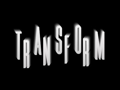 Transform I identity shadow lettering type custom