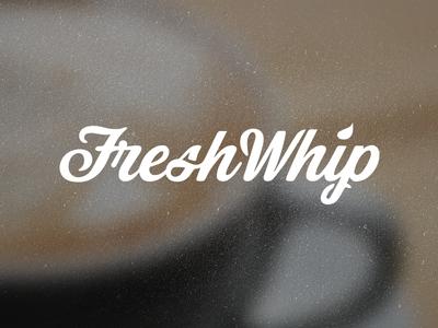 FreshWhip