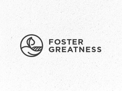 Foster Greatness hand leaf plant growth nurture foster great greatness gotham allcaps caps grow care passion talent teenagers teens goals achieve