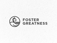 Foster Greatness