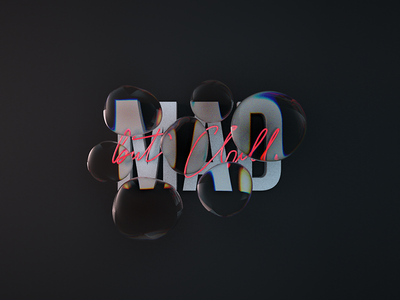 Mad but Chill motion graphics lettering animation motion digital art direction design render type c4d cinema4d 3d