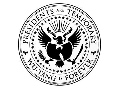 Presidents are Temporary ol dirty bastard masta killa ghostface raekwon method man gza rza donald trump trump wu tang wu-tang wutang