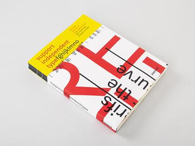 Support Independent Type specimen type book publication graphic design design typography slanted