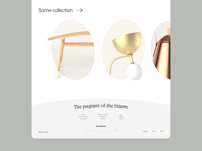 Pageant of the bizarre - Slider curve collection web design landingpage homepage footer furniture slider branding design website ux ui web 3d