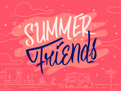 Summer Friends  typography type hand lettering script nostalgic clouds lettering illustration chance the rapper friends summer