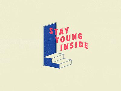 Stay Young Inside Doorway T-Shirt Design child kid children tee health mind door young illustration design typography tshirt