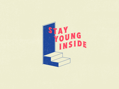 Stay Young Inside Doorway T-Shirt Design