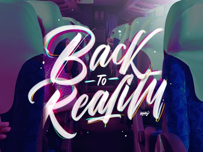 Back To Reality bus colorful calligraphy reality purple quote lettering