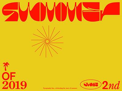 Summer is here! typographic title design poster branding graphic  design mark type logo sun summer wordmark lettering typeface logotype display font typography logo design letters type