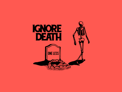 Ignore Death - For sale drawing band metal metalcore hardcore streetwear death typography apparel clothing skull illustration