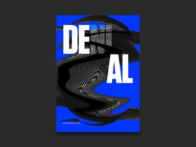 Deal or Denial photography texture graphic moire contrast bold typography black blank poster nguyen deal